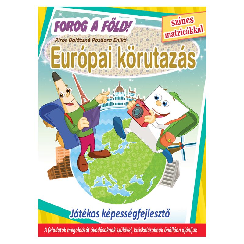 Forog a Föld - Európai körutazás